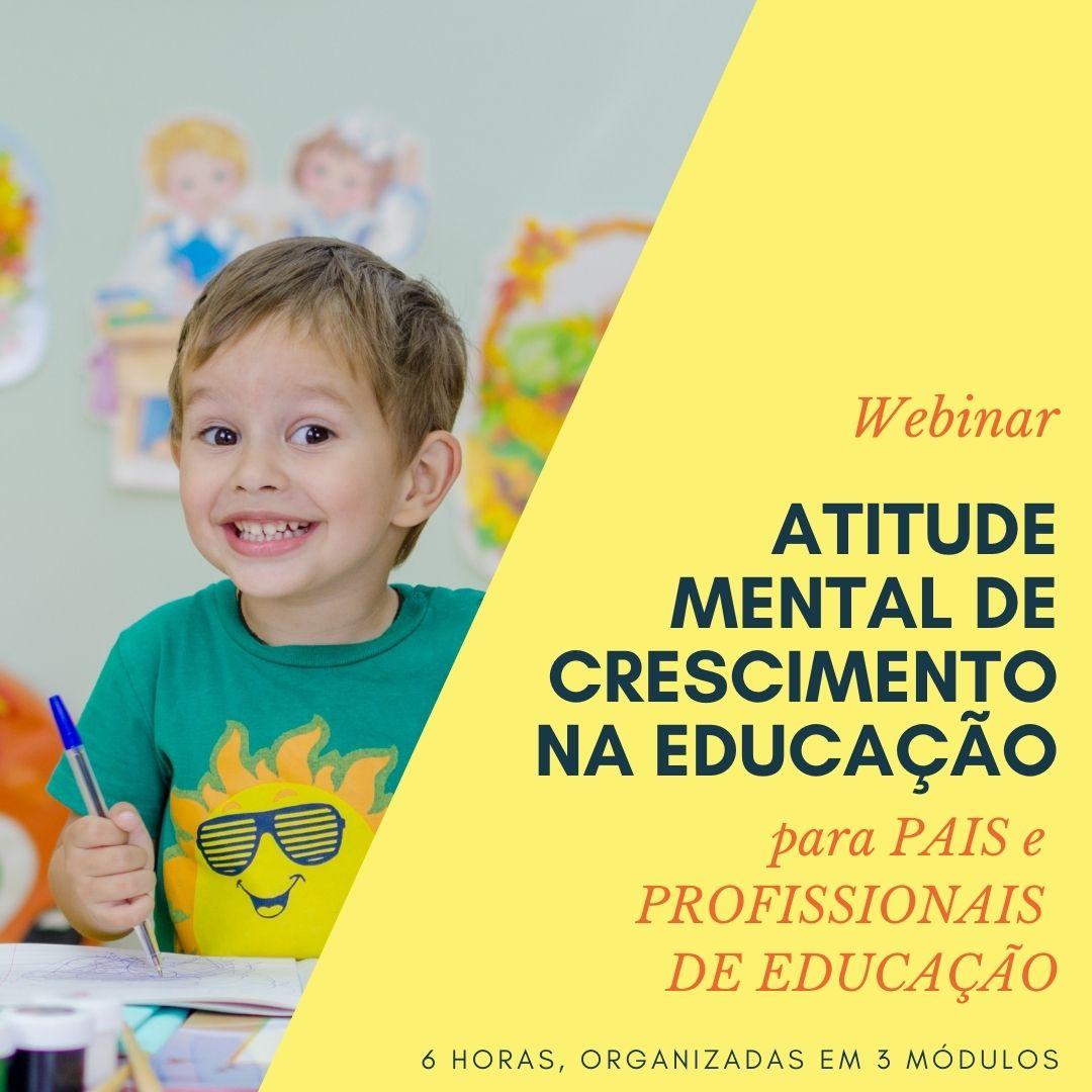 Atitude Mental de Crescimento na Educação